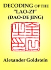 Decoding Of The Lao-zi Dao-De Jing Numerological Resonance Of The Canons Structure