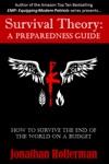 Survival Theory  A Preparedness Guide