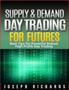 Supply  Demand Day Trading For Futures