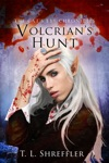 Volcrians Hunt The Cats Eye Chronicles 3