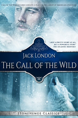 The Call of the Wild StoneHenge Classics
