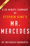 Mr Mercedes By Stephen King - A 30-minute Summary