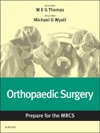 Orthopaedic Surgery Prepare For The MRCS