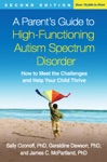 A Parents Guide To High-Functioning Autism Spectrum Disorder Second Edition