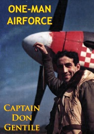 ONE-MAN AIRFORCE [ILLUSTRATED EDITION]