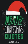 Christmas Quotes Wisdom Quotes To Motivate Inspire  Live By