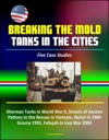 Breaking The Mold Tanks In The Cities