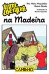 Uma Aventura Na Madeira