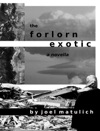 The Forlorn Exotic