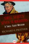 Shell Scotts Seven Slaughters