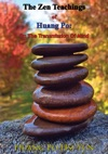 The Zen Teachings Of Huang Po On The Transmission Of Mind