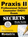 Praxis II Professional School Counselor 5421 Exam Secrets Study Guide