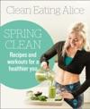 Clean Eating Alice Spring Clean