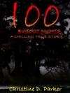 100 Bigfoot Nights A Chilling True Story