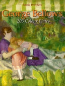Maria Peitcheva - George Bellows: 205 Colour Plates artwork