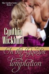 In The Garden Of Temptation The Garden Series Book 1