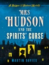 Mrs Hudson And The Spirits Curse