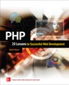 PHP 20 Lessons To Successful Web Development