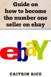 Guide On How To Become The Number One Seller On Ebay