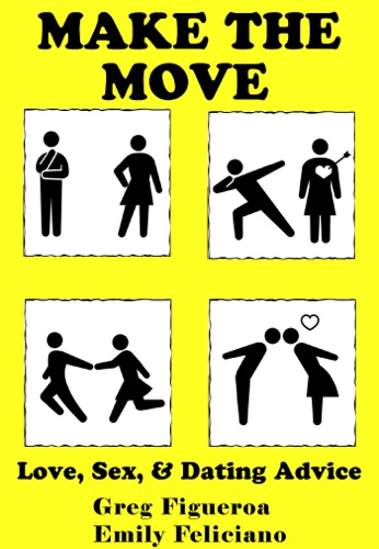 Make The Move Love Sex And Dating Advice