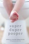 Super Duper Pooper