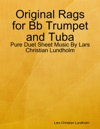 Original Rags For Bb Trumpet And Tuba