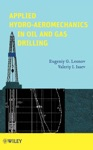 Applied Hydroaeromechanics In Oil And Gas Drilling