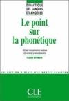 Le Point Sur La Phontique - Didactique Des Langues Trangres - Ebook