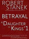 A Daughter Of Kings 1 - Betrayal Graphic Novel Part 1 Tablet Edition