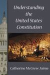 Understanding The US Constitution