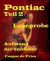 Pontiac - Teil 2 - Leseprobe