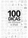 100 Dicas De IPhone E IPad