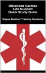 Advanced Cardiac Life Support Quick Study Guide