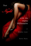 That Night With The Alpha Billionaire 2 Broken Love