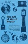 The Art Of Watch Repair