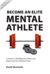 Become An Elite Mental Athlete