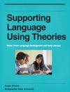 Supporting Language Using Theories