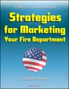 FEMA US Fire Administration Strategies For Marketing Your Fire Department Today And Beyond