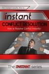 Instant Conflict Resolution How To Resolve Conflict Instantly