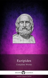 DOWNLOAD OF DELPHI COMPLETE WORKS OF EURIPIDES PDF EBOOK