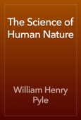 William Henry Pyle - The Science of Human Nature artwork