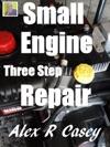 Small Engine Three Step Repair