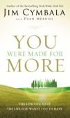 You Were Made for More - Jim Cymbala Cover Art