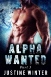 Alpha Wanted Part 3
