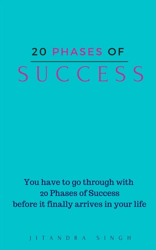 20 Phases of SUCCESS