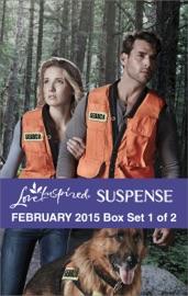 LOVE INSPIRED SUSPENSE FEBRUARY 2015 - BOX SET 1 OF 2