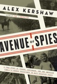 Avenue of Spies - Alex Kershaw Cover Art