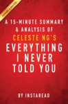 Everything I Never Told You By Celeste Ng - A 15-minute Summary  Analysis
