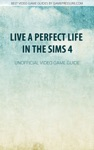 Live A Perfect Life In The Sims 4