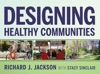 Designing Healthy Communities